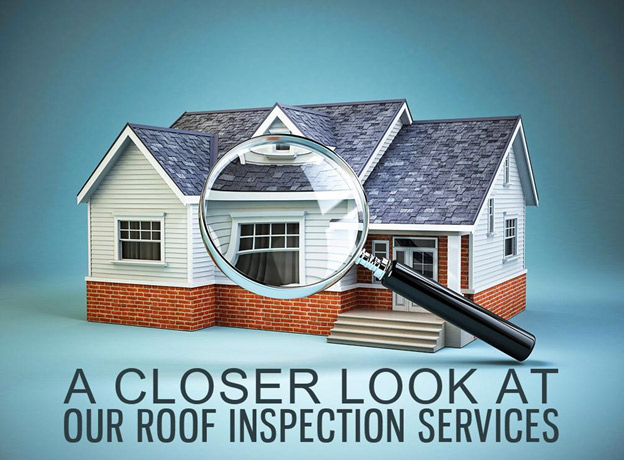 A Closer Look at Our Roof Inspection Services