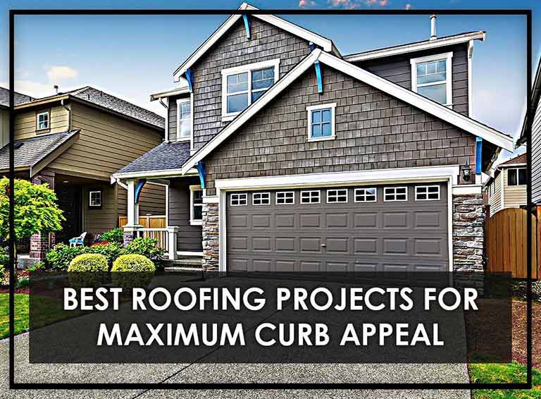 Best Roofing Projects For Maximum Curb Appeal